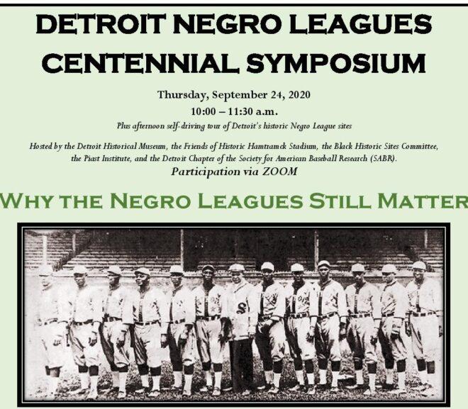 Detroit Negro Leagues Centennial Symposium – Final Details