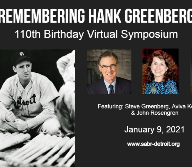 Hank Greenberg 110th Birthday Virtual Symposium